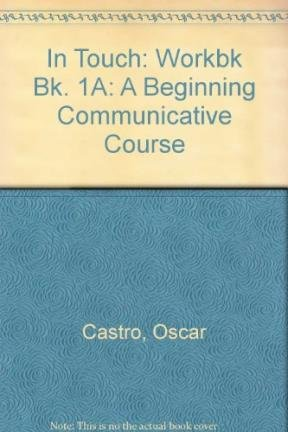 In Touch Workbook 1 (Bk. 1A): Castro, Oscar; Kimbrough, Victoria