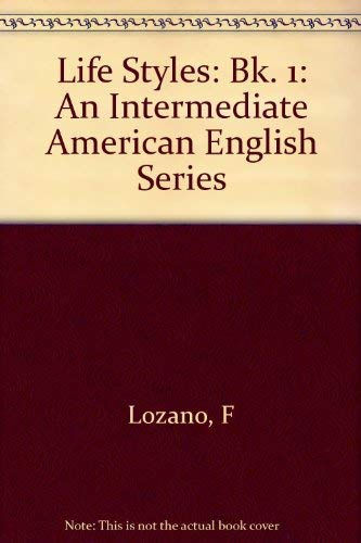 9780582797543: Life Styles: Bk. 1: An Intermediate American English Series