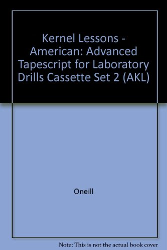 9780582797666: American Kernel Lessons: Advanced Student Book: Advanced Tapescript for Laboratory Drills Cassette Set 2 (AKL)