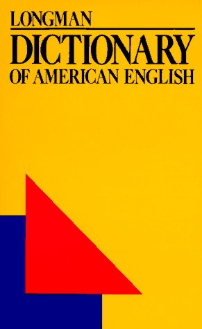 Longman Dictionary of American English: A Dictionary for Learners of English (Londicame)