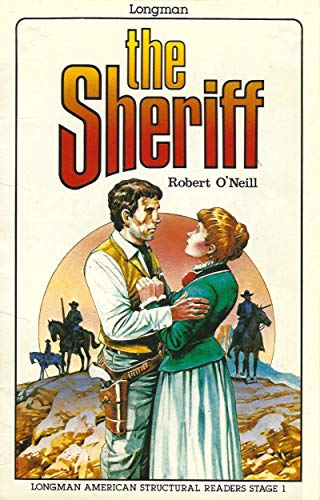 9780582798199: The Sheriff (Longman American Structural Readers, Stage 1)