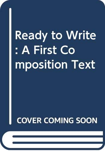 9780582798304: Ready to Write: A First Composition Text