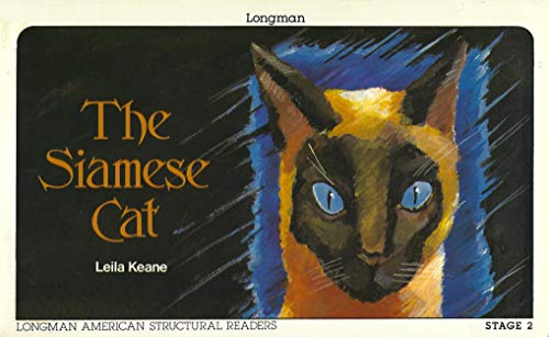 9780582798809: The Siamese Cat (Longman American Structural Readers, Stage 2)