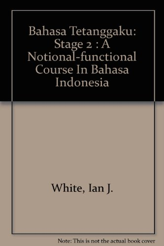 9780582804555: Bahasa Tetanggaku: Stage 2 : A Notional-functional Course In Bahasa Indonesia