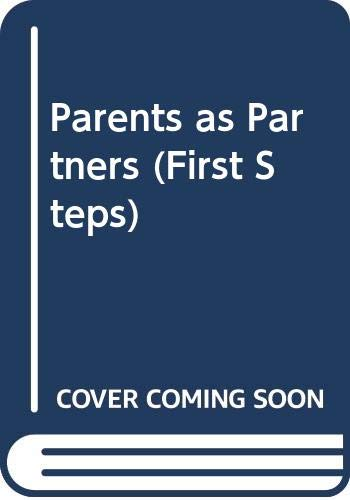 9780582805514: Parents as Partners (First Steps) [Paperback] by Australia, Education Departm...