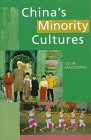 China's Minority Cultures: Identities and Integration Since 1912: MacKerras, Colin