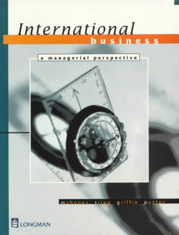 9780582809345: International Business: A Manegerial Perspective