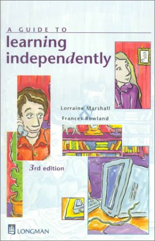 9780582811706: A Guide to Learning Independently