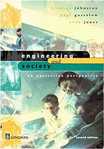 Engineering and society: An Australian perspective (0582811716) by Stephen Johnston