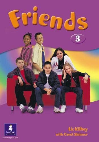 Friends 3 Global Student s Book (Paperback): Liz Kilbey, Carol