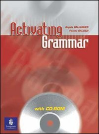 9780582818187: Activating grammar. Student's book. Per le Scuole superiori. Con CD-ROM