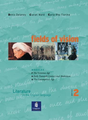 9780582819061: Fields of vision. Literature in the english language. Student's book. Per le Scuole superiori: 2