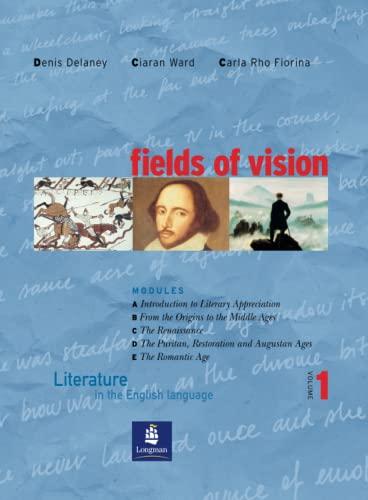 9780582819078: Fields of vision. Literature in the english language. Student's book. Per le Scuole superiori: 1