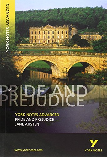 Pride and Prejudice: York Notes Advanced: Jane Austen