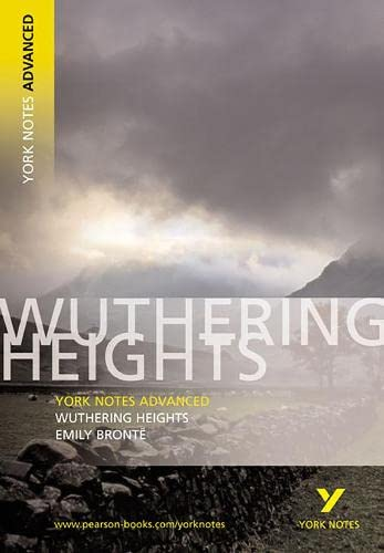 """Wuthering Heights"""" (York Notes Advanced): Bronte, Emily"""