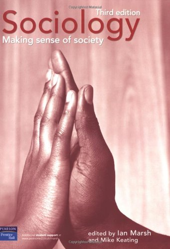 9780582823129: Sociology: Making Sense of Society: 3rd