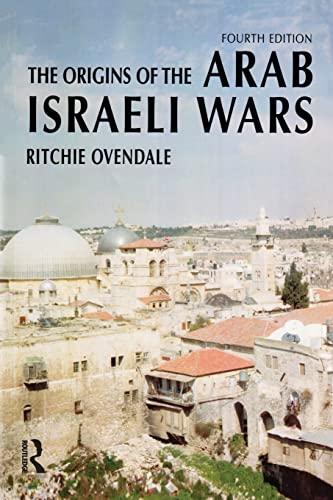 9780582823204: The Origins of the Arab Israeli Wars