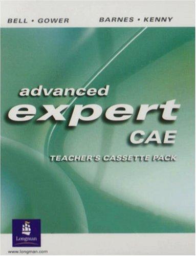 9780582823921: Advanced Expert CAE : Teacher's Cassette Pack: 4 Cassette Set (Expert);