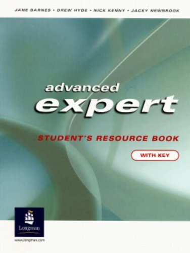 9780582823990: Advanced Expert CAE Students Resource Book with Key