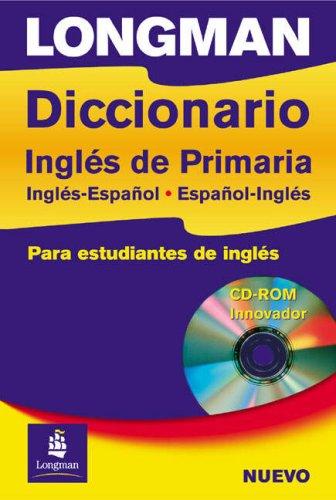 9780582824249: Longman Diccionario Ingles Primaria Spain Paper and CD-Rom Spain Paperand CD-Rom