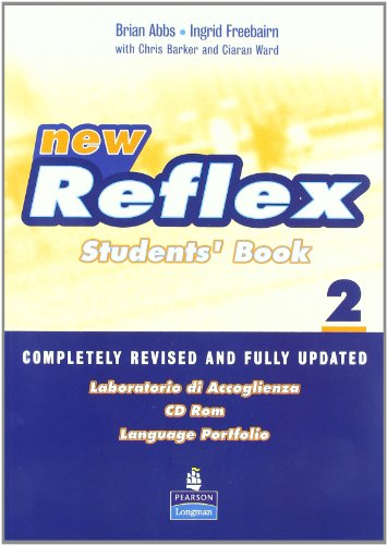 9780582824621: New reflex. Student's book-Grammar booster. Con 2 CD Audio. Per le Scuole superiori