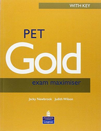 PET Gold Exam Maximiser with Key New: Jacky Newbrook, Judith