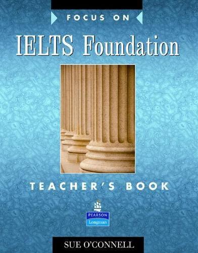 9780582829152: Focus on IELTS: Foundation Teacher's Book
