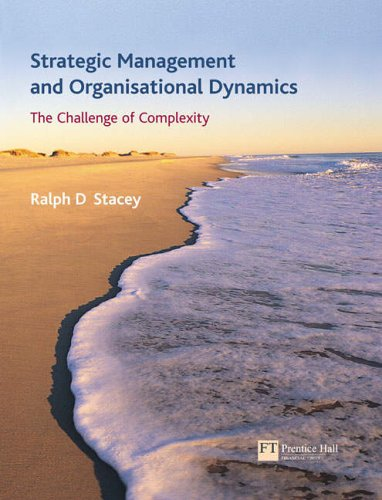 strategic management and organisational dynamics Strategic management and organisational dynamics remains unique amongst strategic management textbooks by taking a refreshingly alternative look at the subject.