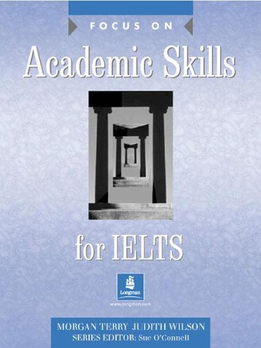 Focus on Academic Skills IELTS Book: Judith Wilson, Ms