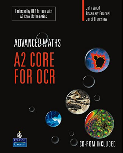 A2 Core Mathematics for OCR (OCR GCE: Wood, John and