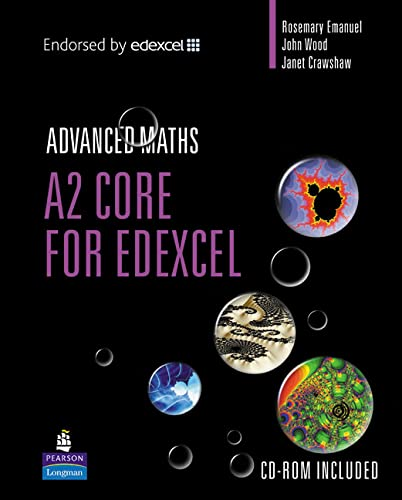 A2 Core Mathematics for Edexcel (A Level: John Wood, Rosemary