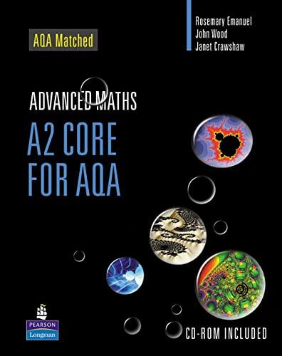 9780582842403: A2 Core Mathematics for AQA: A2 Core for AQA