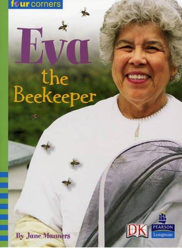 Four Corners: Eva the Beekeeper: Manners, Jane