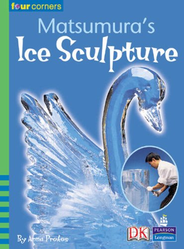 9780582845046: Four Corners: Matsumara's Ice Sculpture