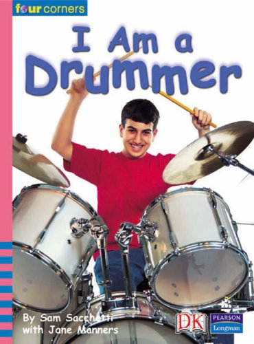 Four Corners: I Am a Drummer: Manners, Jane