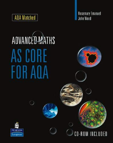 AS Core Maths for AQA (A Level: Wood, John, Emanuel,