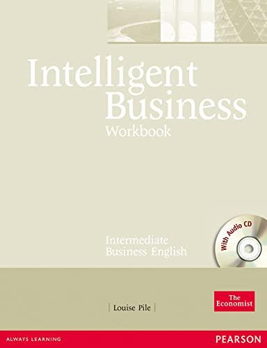 9780582846913: Intelligent Business, Intermediate + Audio Cd: Workbook : Intermediate Business English