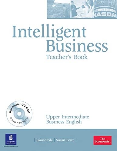 9780582847866: Intelligent Business: Upper-Intermediate Teacher's Book