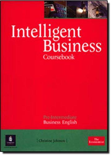 9780582848016: Intelligent business. Pre-intermediate. Coursebook. Per le Scuole superiori