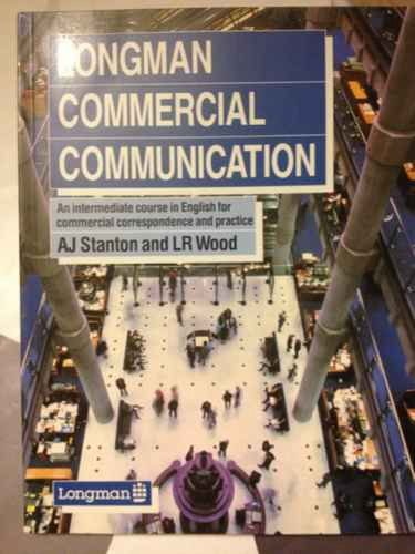 9780582852730: Longman Commercial Communication: Intermediate Course in English for Commercial Correspondence and Practice