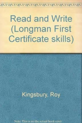 Read and Write (Longman First Certificate skills): Roy Kingsbury