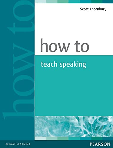 9780582853591: How to teach Speaking Book