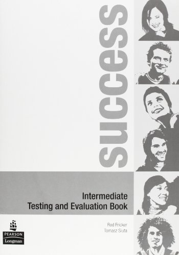 9780582853928: Success Intermediate Testing&Evaluation Book