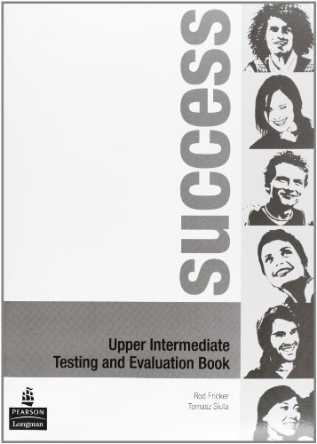 9780582854079: Success. Upper-intermediate. Testing and evaluation book. Ediz. internazionale. Per le Scuole superiori