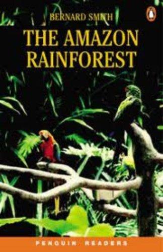 9780582854925: The Amazon Rainforest (Penguin Readers (Graded Readers))