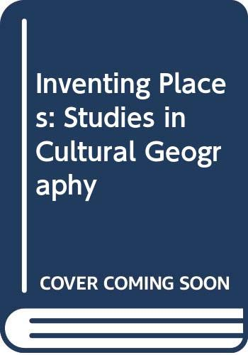 9780582868755: Inventing Places: Studies in Cultural Geography