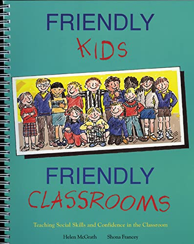 Friendly Kids, Friendly Classrooms (Paperback): Helen McGrath