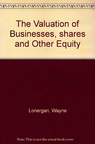 9780582871786: The Valuation of Businesses, shares and Other Equity