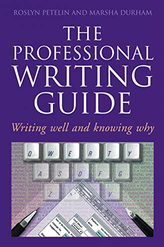 9780582871816: The Professional Writing Guide: Writing Well and Knowing Why