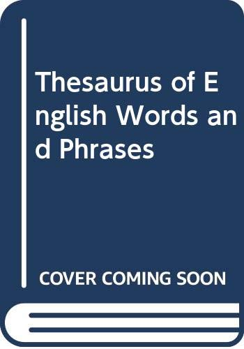 Thesaurus of English Words and Phrases (0582892201) by Peter Mark Roget